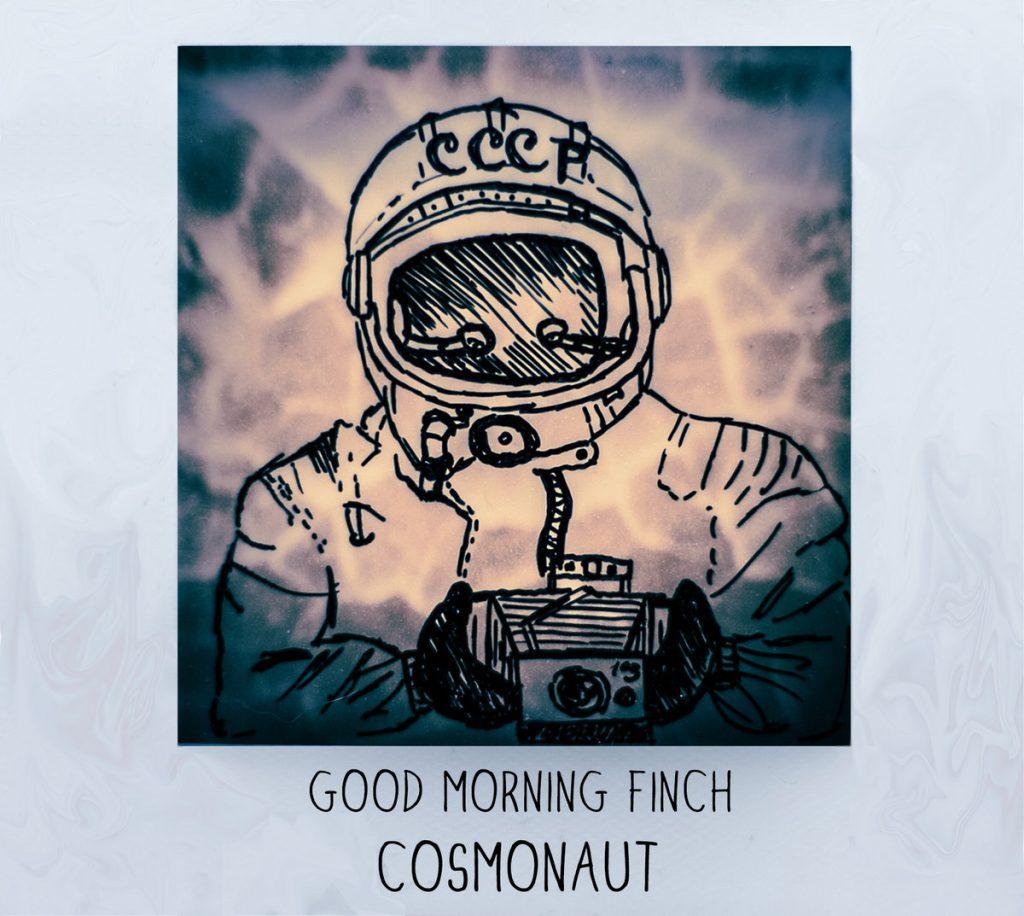 copertina di cosmonaut dei good morning finch