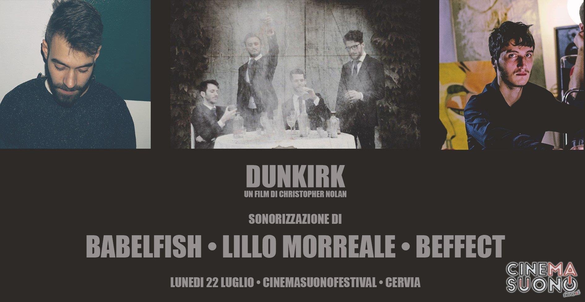 Beffect, Babel Fish e Lillo Morreale per la sonorizzazione di Dunkirk